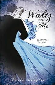 Book (Download) Waltz With Me by Paula Douglas